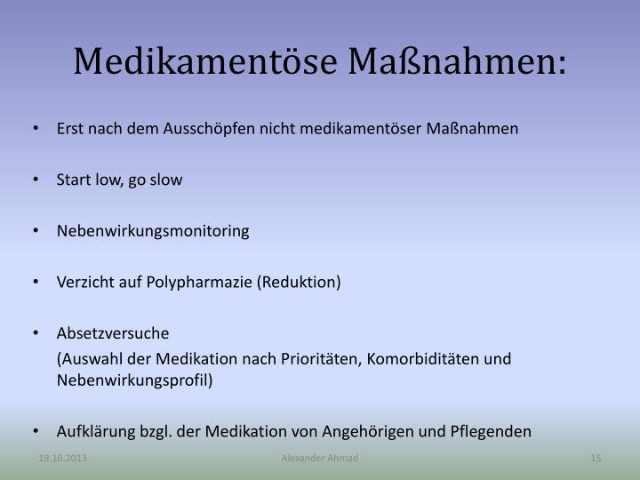 Medikamentöse Maßnahmen: