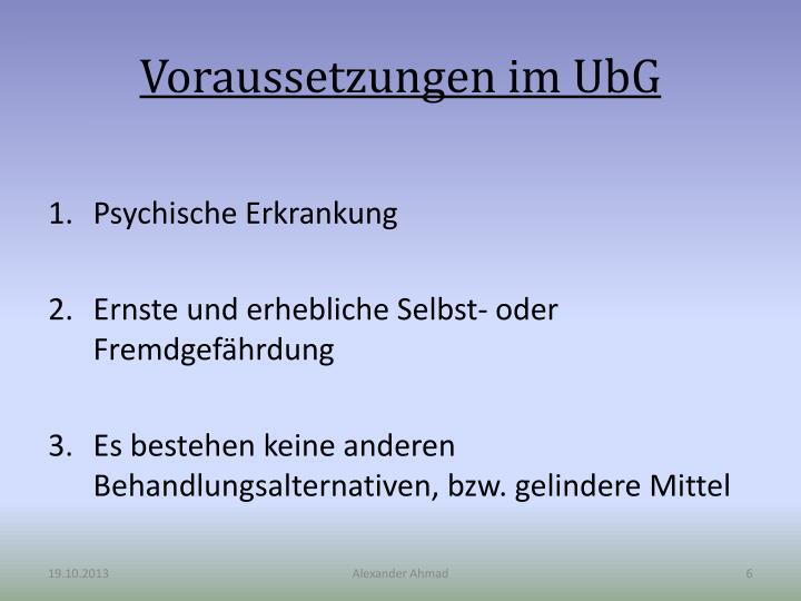 Voraussetzungen im UbG
