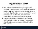 digitaliz cijas centri