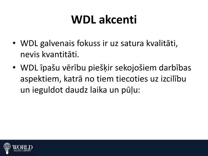WDL akcenti
