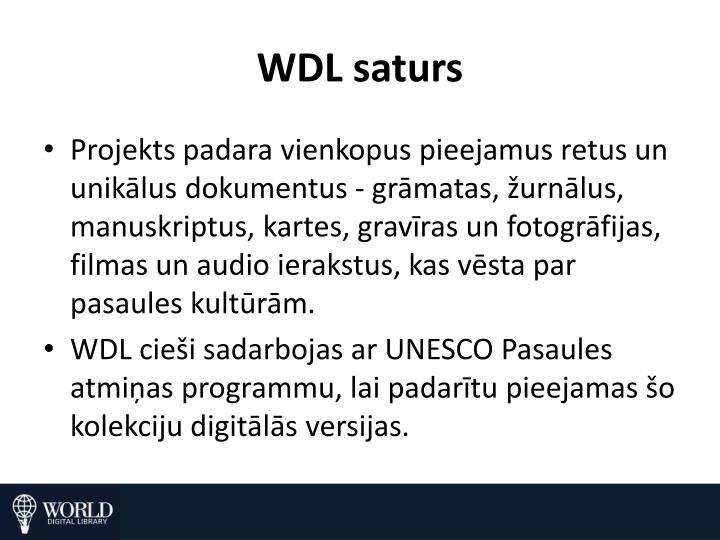 WDL saturs