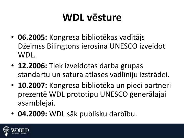 WDL vēsture