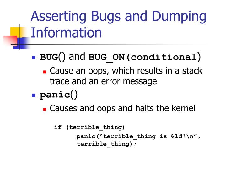 Asserting Bugs and Dumping Information