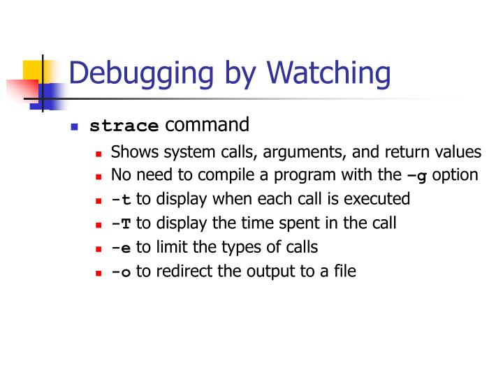 Debugging by Watching
