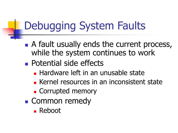 Debugging System Faults