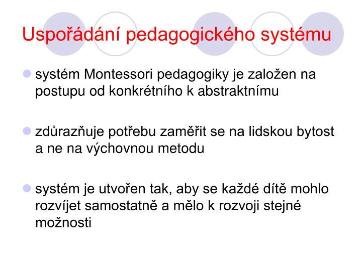 Uspořádání pedagogického systému