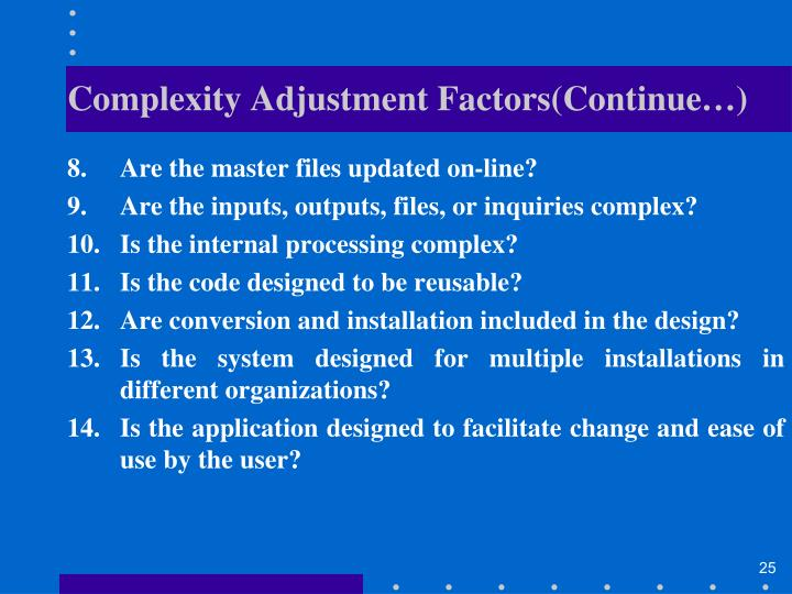 Complexity Adjustment Factors(Continue…)
