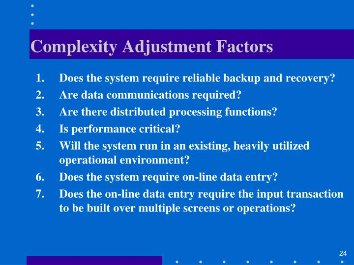 Complexity Adjustment Factors