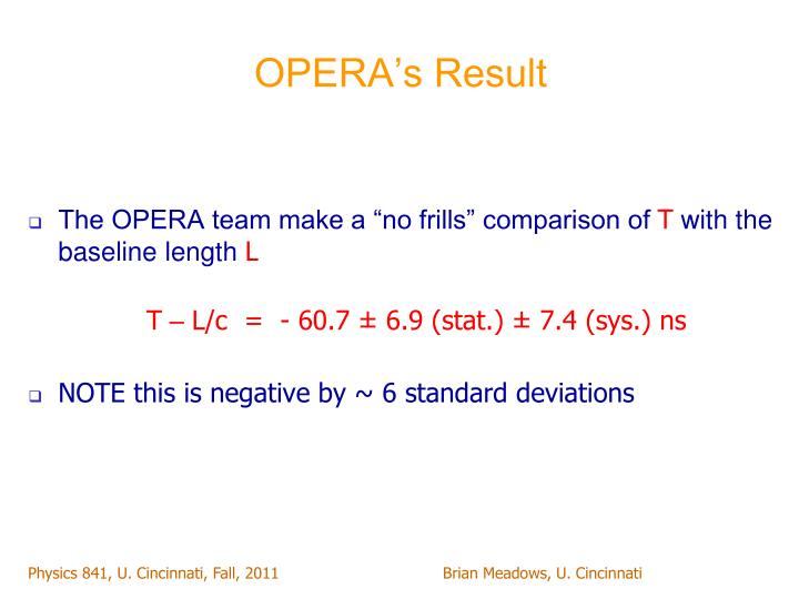 OPERA's Result