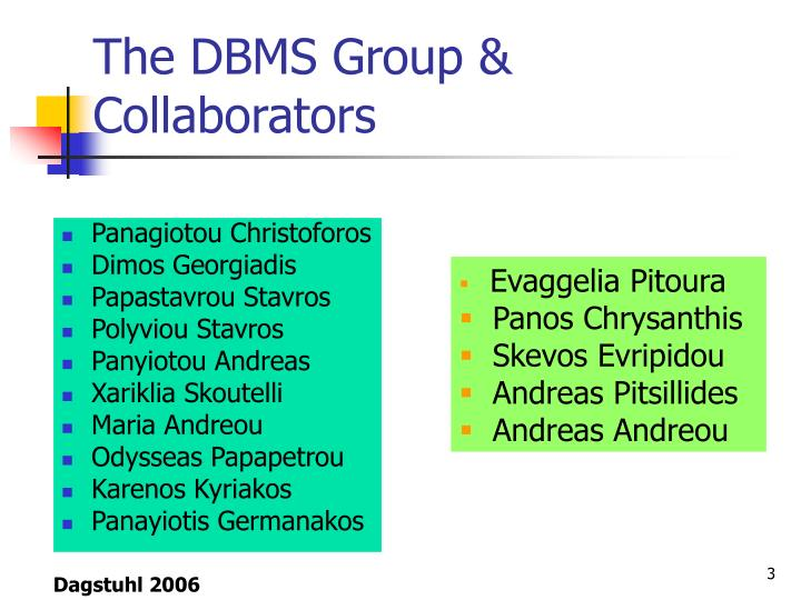 The DBMS Group & Collaborators