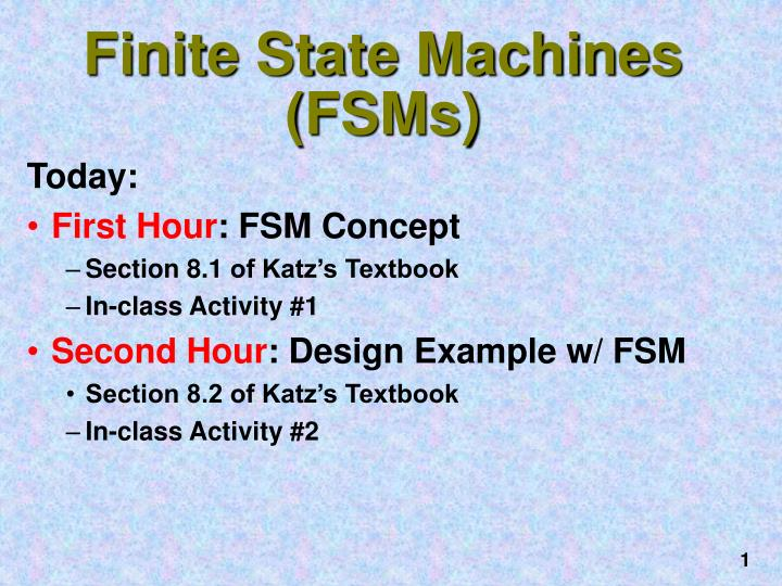 Finite state machines fsms