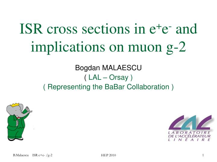 Isr cross sections in e e and implications on muon g 2