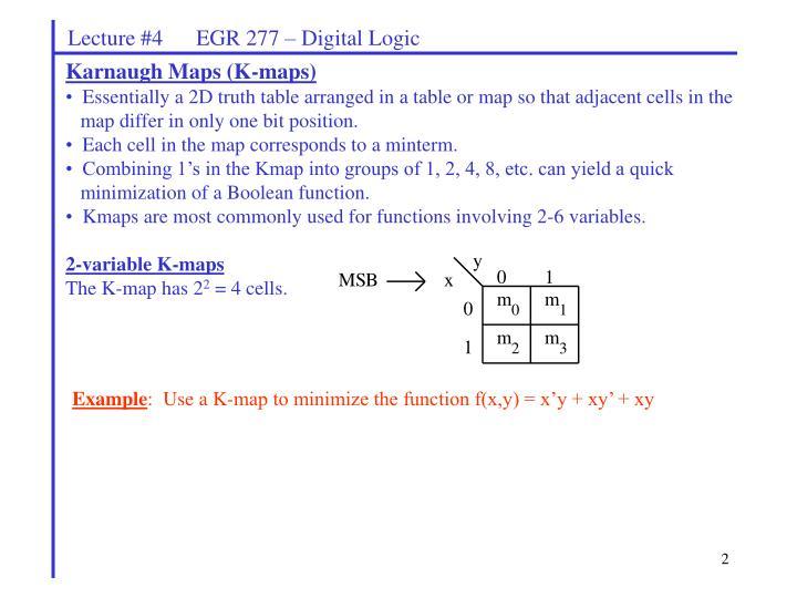 Lecture #4      EGR 277 – Digital Logic