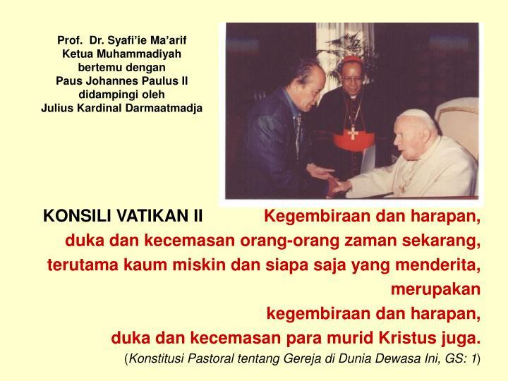 Prof.  Dr. Syafi'ie Ma'arif