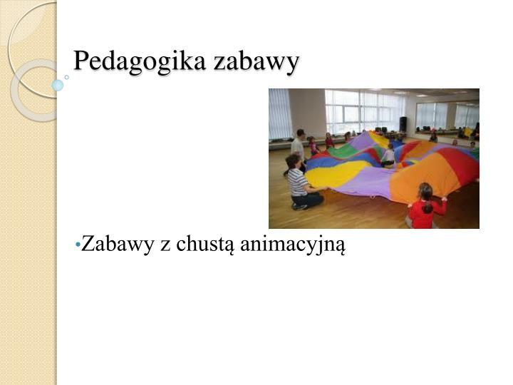 Pedagogika zabawy