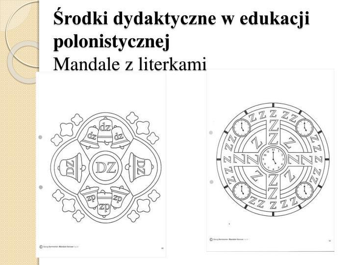 Środki dydaktyczne w edukacji polonistycznej