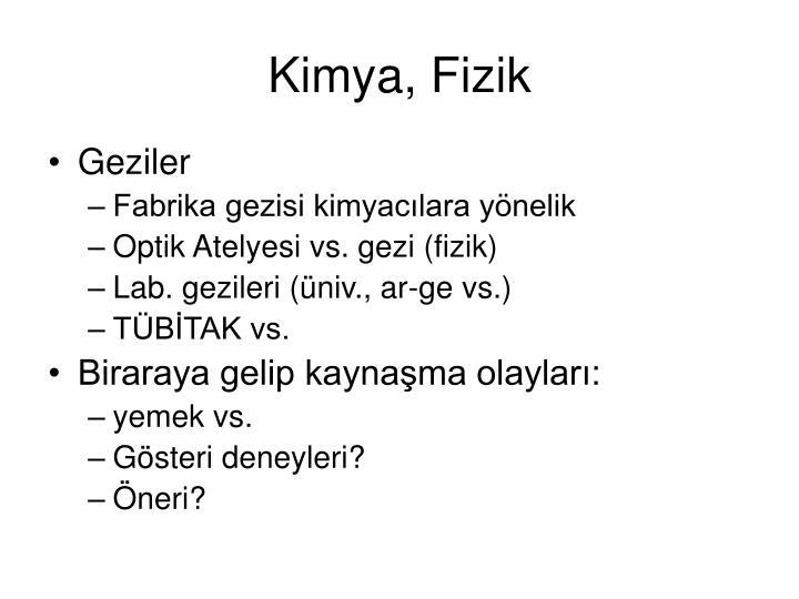 Kimya, Fizik
