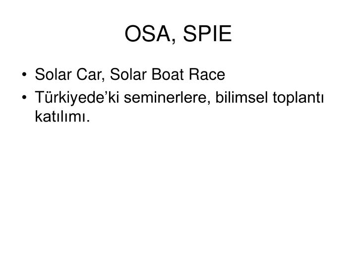 OSA, SPIE