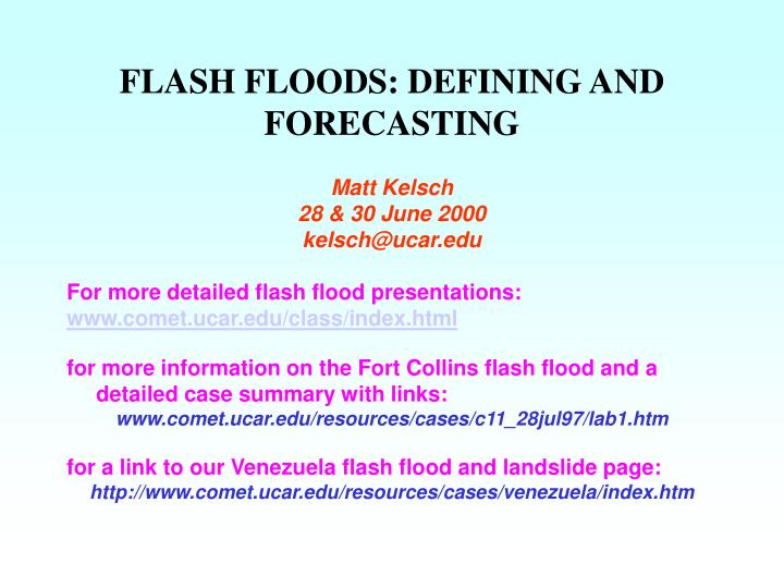 Flash floods defining and forecasting