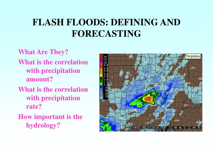 Flash floods defining and forecasting1