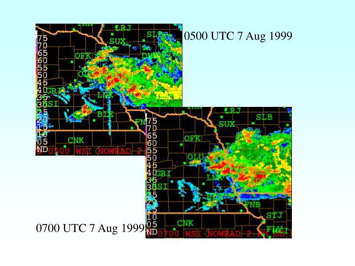 0500 UTC 7 Aug 1999