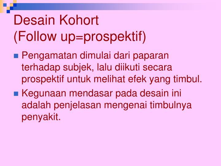 Desain Kohort