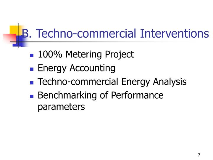 B. Techno-commercial Interventions