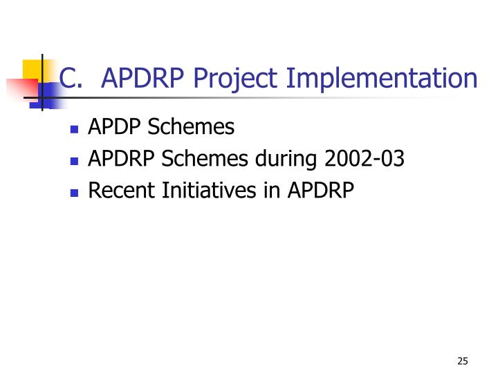 C.  APDRP Project Implementation