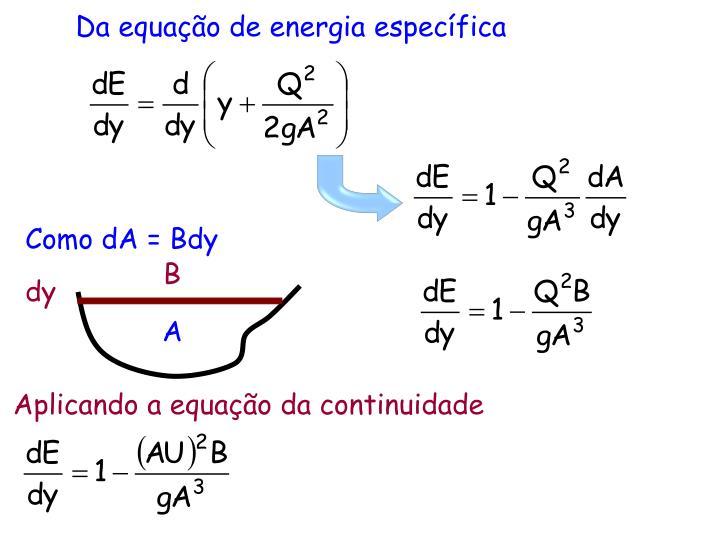 Como dA = Bdy