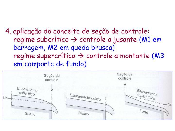 4. aplicação do conceito de seção de controle: