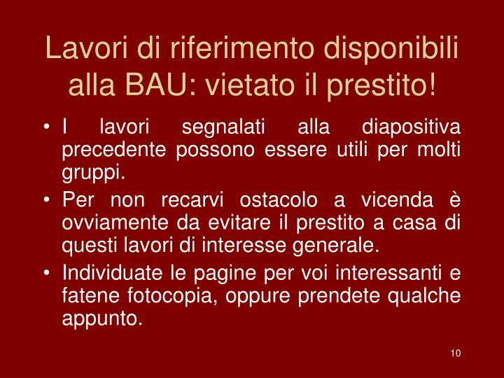 Lavori di riferimento disponibili alla BAU: vietato il prestito!