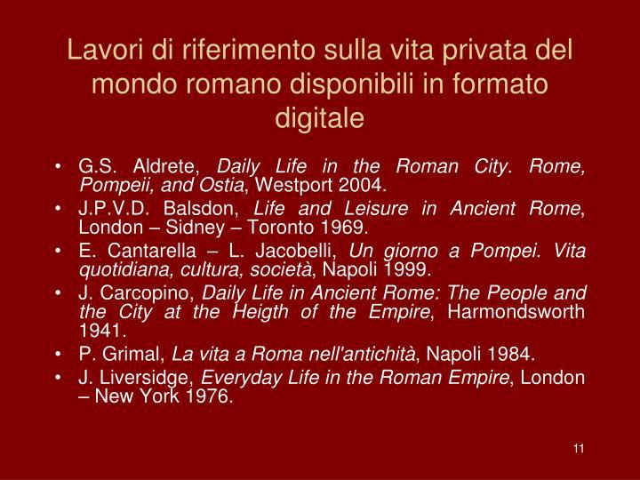 Lavori di riferimento sulla vita privata del mondo romano disponibili in formato digitale