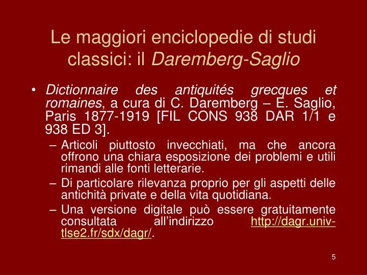 Le maggiori enciclopedie di studi classici: il