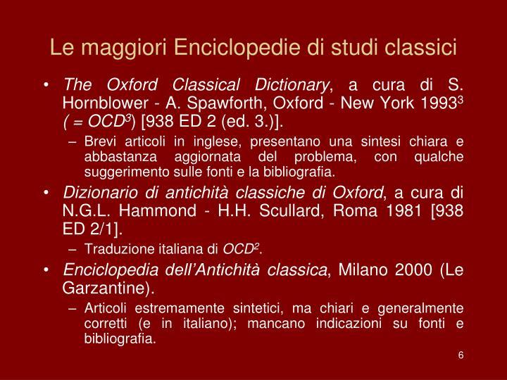 Le maggiori Enciclopedie di studi classici