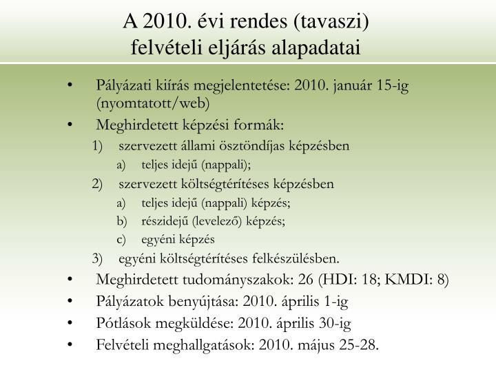 A 2010. évi rendes (tavaszi)
