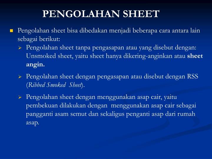 PENGOLAHAN SHEET