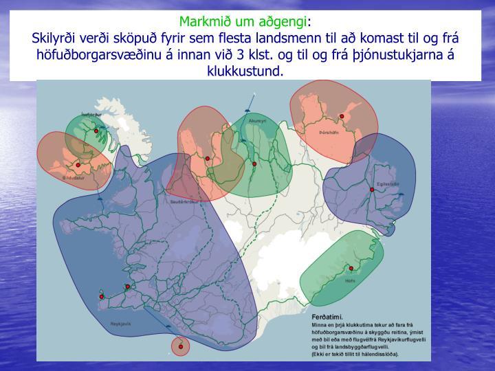 Markmið um aðgengi