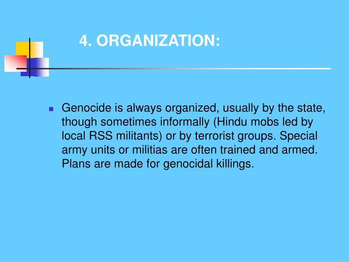 4. ORGANIZATION: