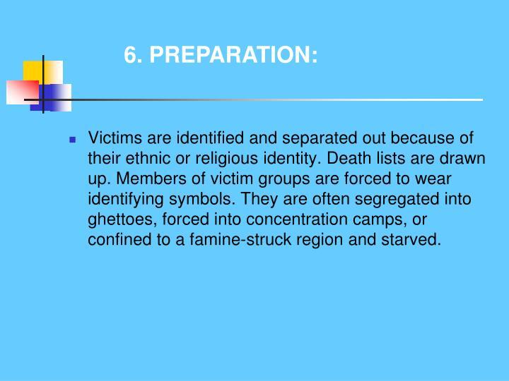 6. PREPARATION: