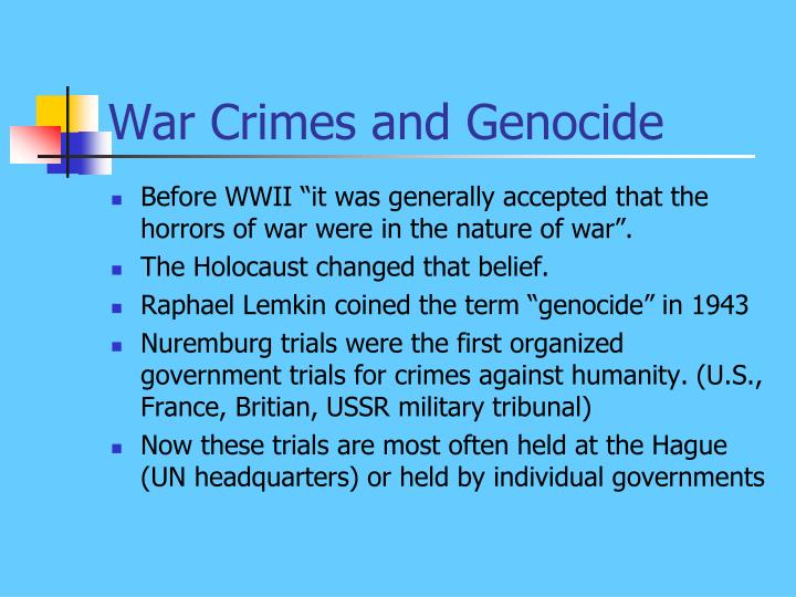 War Crimes and Genocide