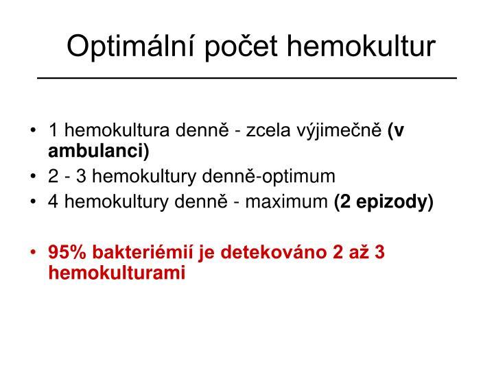 Optimální počet hemokultur