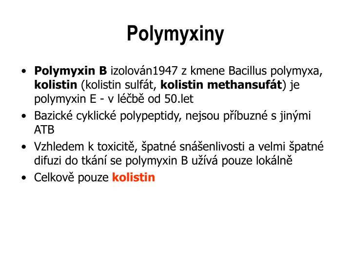 Polymyxiny