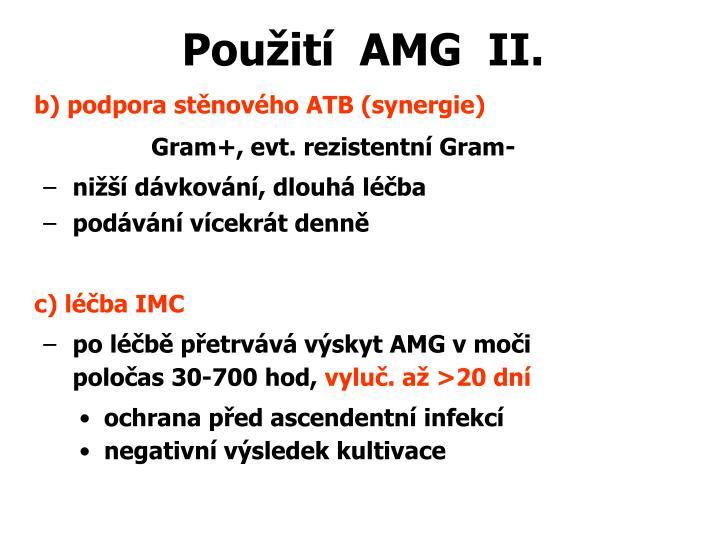 Použití  AMG  II.