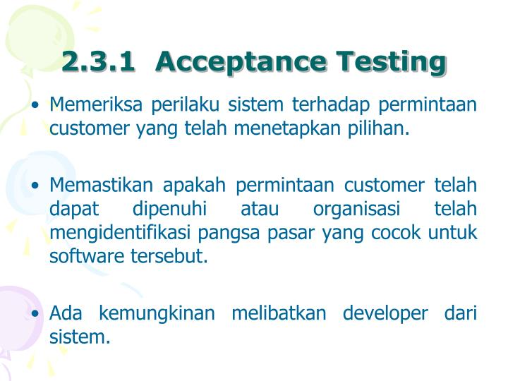 2.3.1  Acceptance Testing