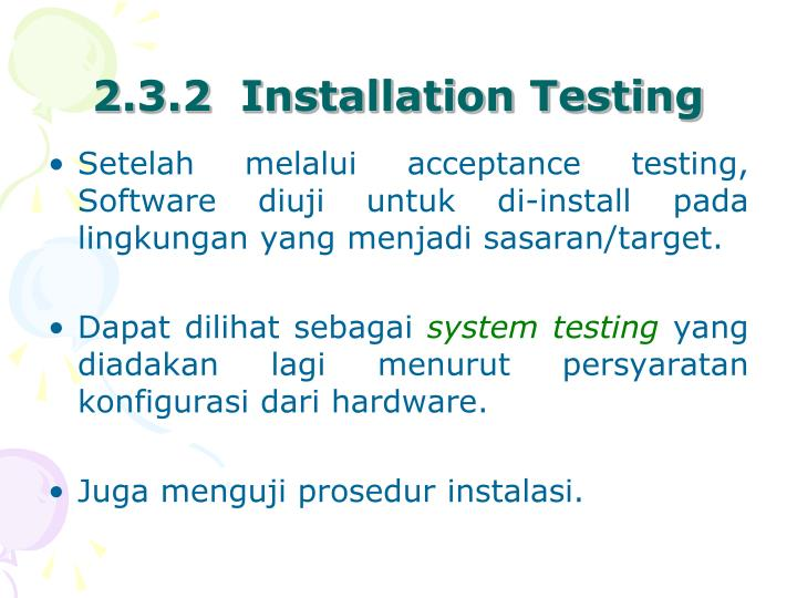 2.3.2  Installation Testing