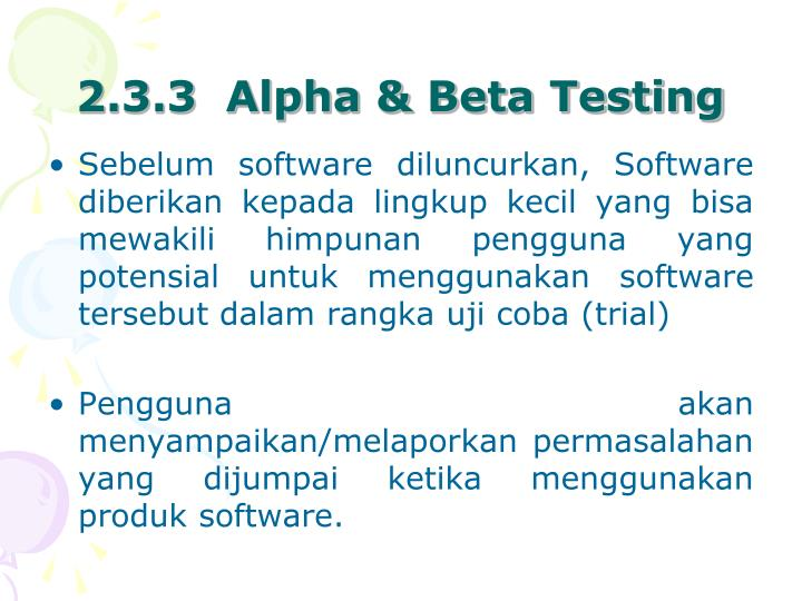 2.3.3  Alpha & Beta Testing