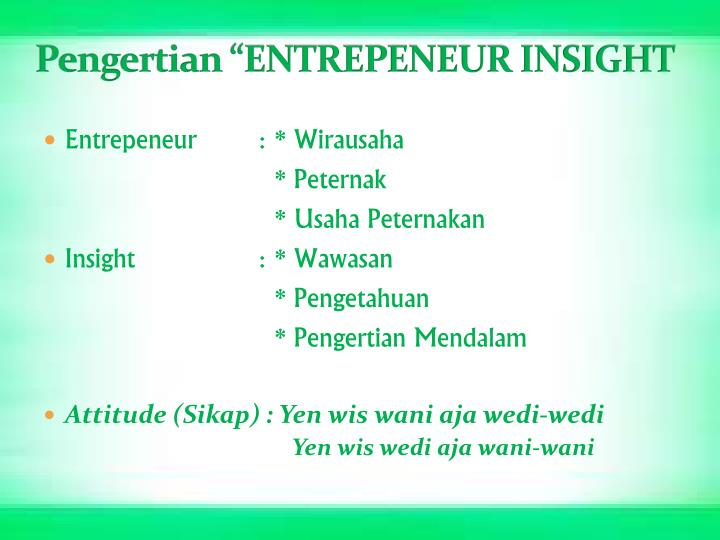 "Pengertian ""ENTREPENEUR INSIGHT"