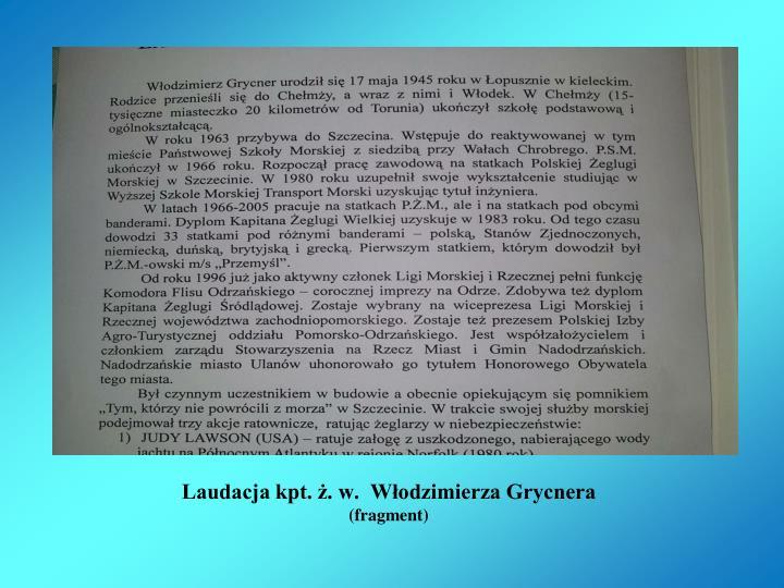 Laudacja kpt. ż. w.  Włodzimierza Grycnera