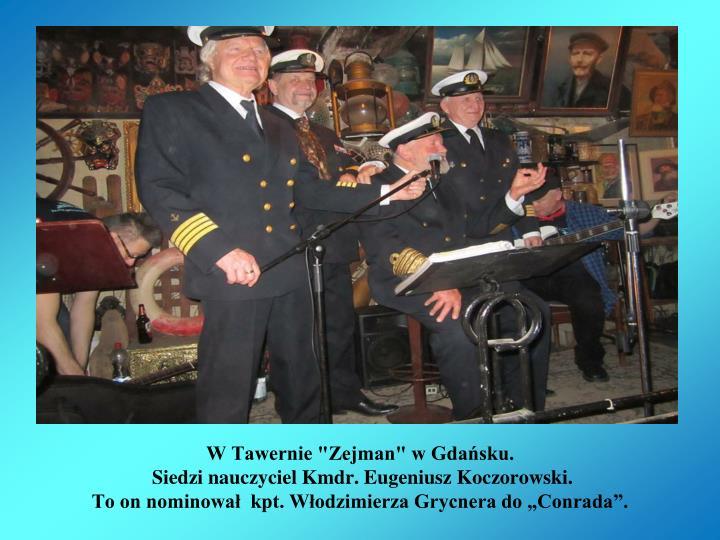 """W Tawernie """"Zejman"""" w Gdańsku."""