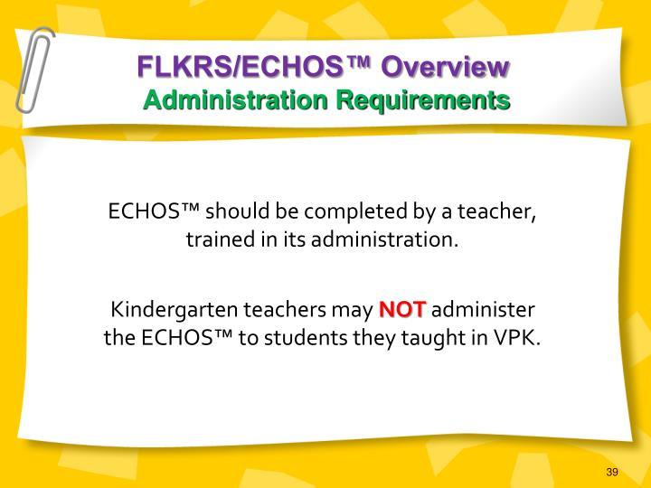 FLKRS/ECHOS™ Overview